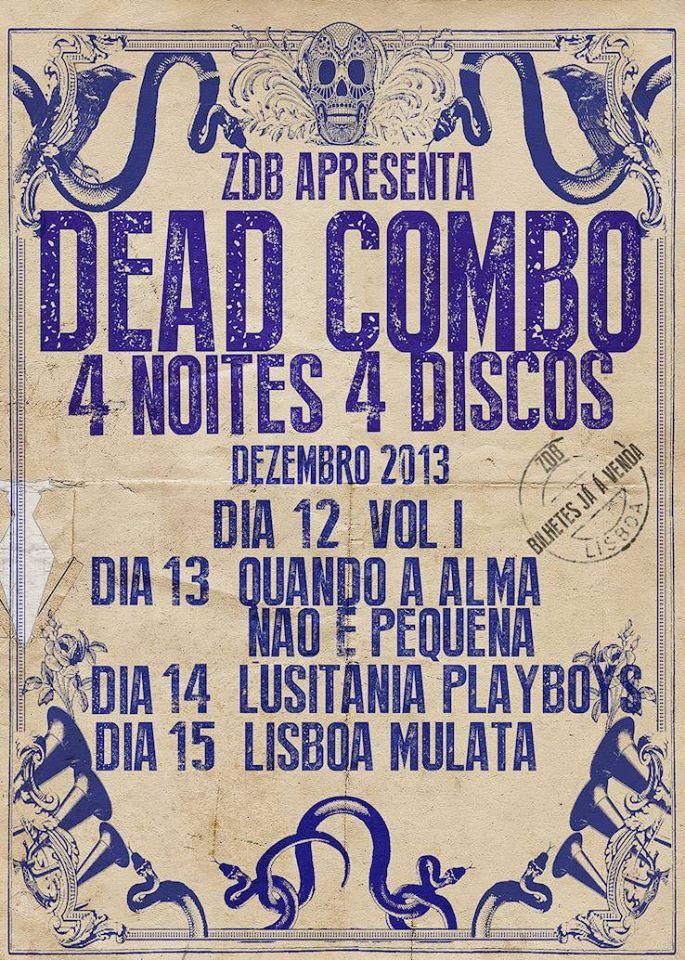 Dead Combo a partir de hoje na ZDB para Quatro Noites / Quatro Discos