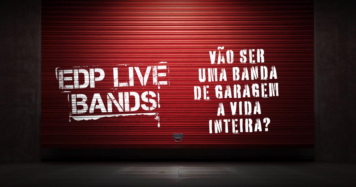 Final EDP Live Bands, amanhã na Garagem do Marquês