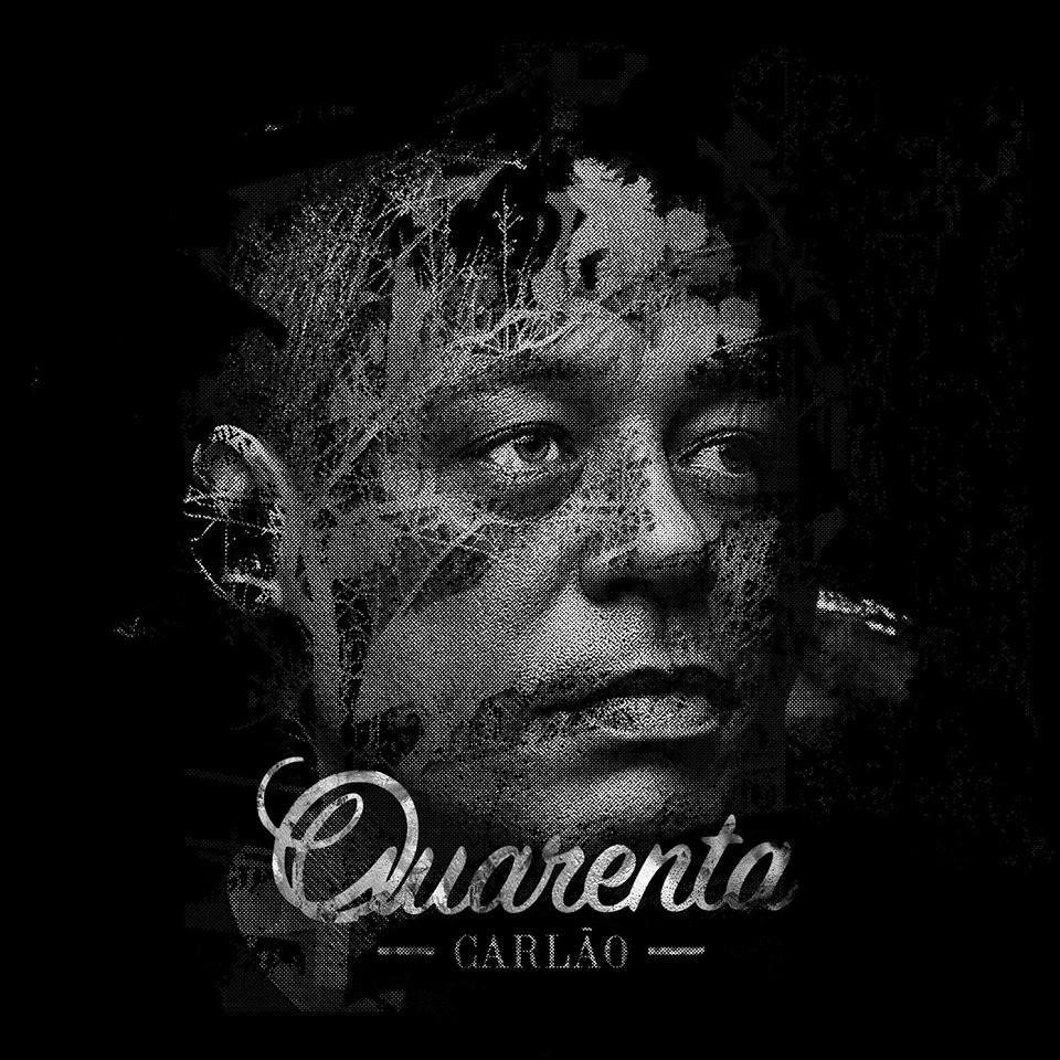 """""""Quarenta"""" novo disco de Carlão já em pré-venda. A capa é assinada por Vhils."""