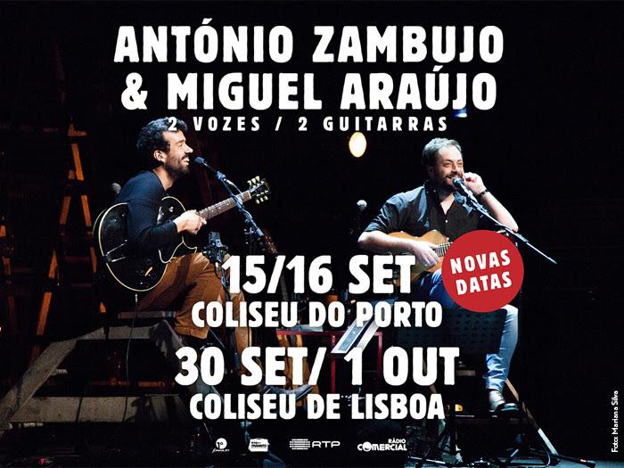 António Zambujo & Miguel Araújo nos coliseus... outra vez!