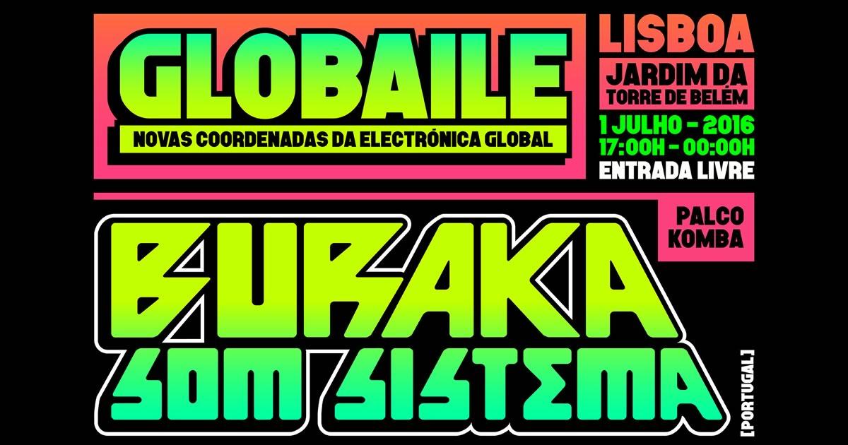 Globaile – o festival dos Buraka Som Sistema a 1 de Julho
