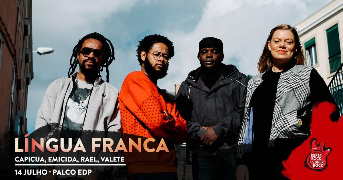Língua Franca (Capicua, Emicida, Rael, Valete) no Super Bock Super Rock