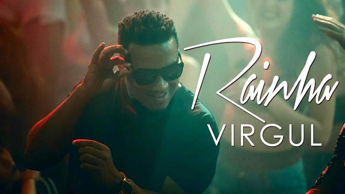 """""""Rainha"""", novo single de Virgul, disponível nas plataformas digitais e em vídeo"""