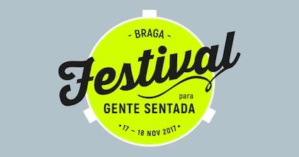 Festival para Gente Sentada de volta a Braga, este ano em Novembro