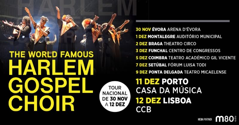 Harlem Gospel Choir de regresso a Portugal