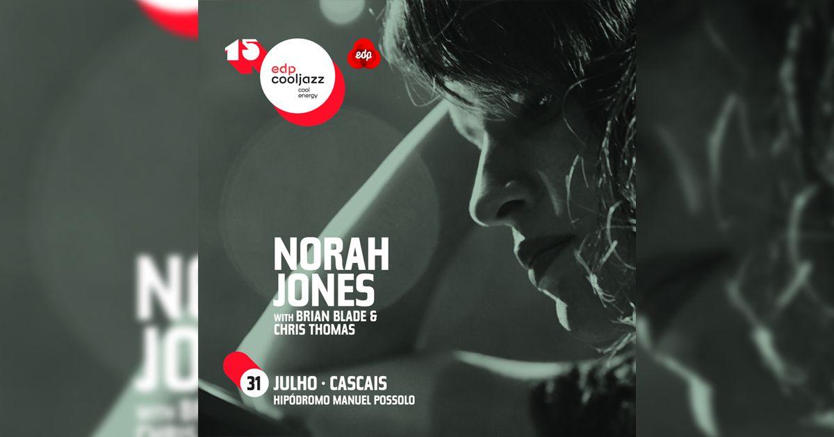 EDPCOOLJAZZ confirma a artista jazz multi-premiada Norah Jones