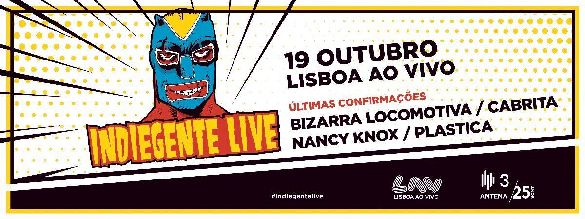 Bizarra Locomotiva, Cabrita, Nancy Knox e Plastica no Indiegente Live