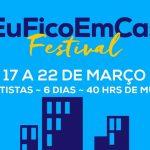 Festival #EuFicoEmCasa – 6 dias de concerto gratuitos via Instagram