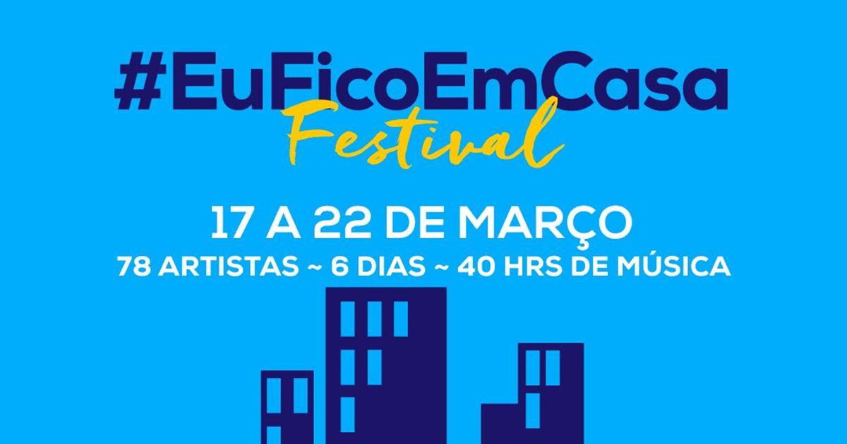 Festival #EuFicoEmCasa - 6 dias de concerto gratuitos via Instagram
