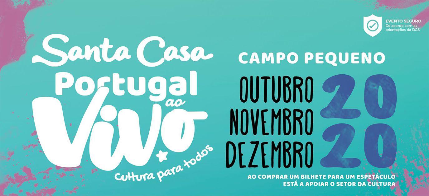 Santa Casa Portugal ao Vivo apresenta 20 espetáculos em Lisboa e 20 espetáculos no Porto