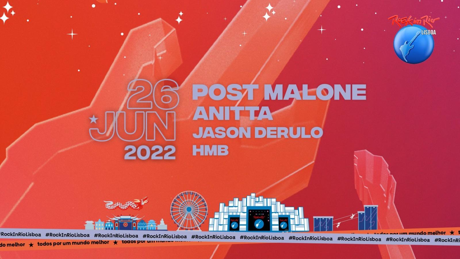 Post Malone, Anitta, Jason Derulo e HMB confirmados para 26 de Junho no Rock in Rio Lisboa 2022